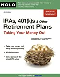 img - for IRAs, 401(k) s & Other Retirement Plans: Taking Your Money Out book / textbook / text book