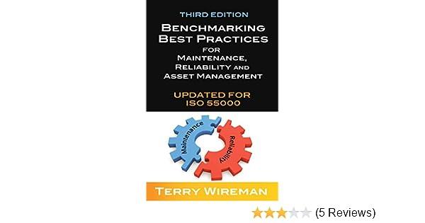 Benchmarking best practices for maintenance reliability and asset benchmarking best practices for maintenance reliability and asset management terry wireman ebook amazon fandeluxe Image collections