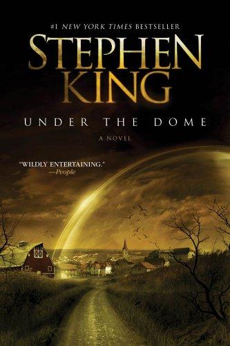 """""""Under the Dome - A Novel"""" av Stephen King"""