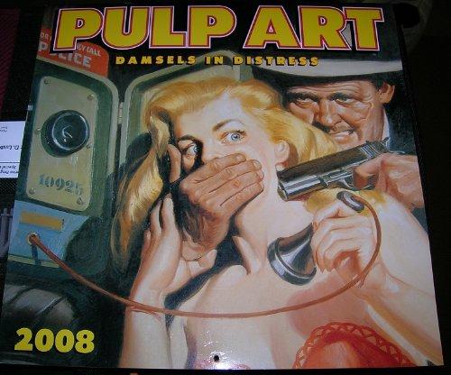 Pulp Art 2007 Wall Calendar ()