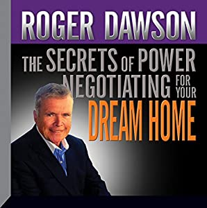 The Secrets of Power Negotiating for Your Dream Home Speech