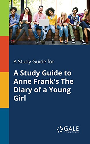 A Study Guide for A Study Guide to Anne Frank's The Diary of a Young Girl