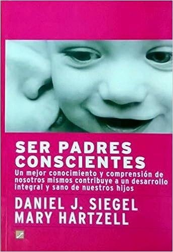Ser Padres Conscientes
