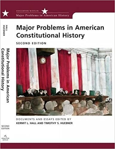 com major problems in american constitutional history com major problems in american constitutional history documents and essays major problems in american history series 9780618543335 kermit hall