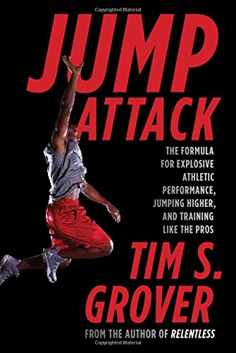 Jump Attack: The Formula for Explosive Athletic Performance; Jumping Higher; and Training Like the Pros