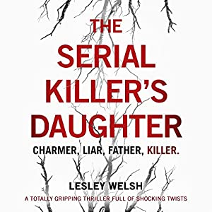 The Serial Killer's Daughter Audiobook