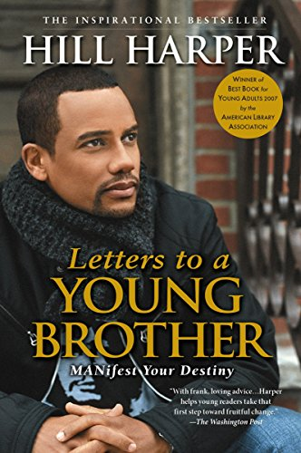Books : Letters to a Young Brother: Manifest Your Destiny