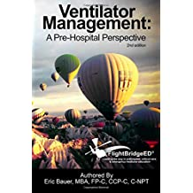 Ventilator Management: A Pre-Hospital Perspective