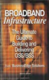 img - for Broadband Infrastructure:2nd (Second) edition book / textbook / text book