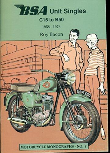 Bsa Unit Singles C15 to B50, 1958-73 (Motorcycle Monographs) Bsa Unit
