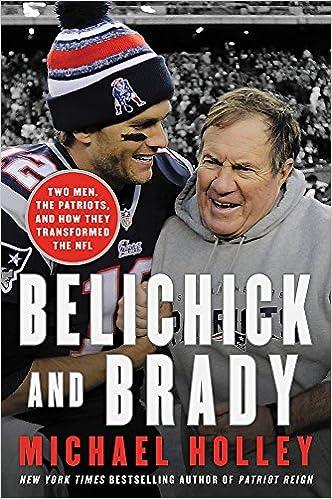 8b019eb8a Belichick and Brady  Two Men