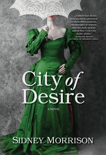 City of Desire: A Novel PDF