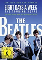 The Beatles - Eight Days a Week - The Touring Years - OmU