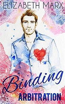 Binding Arbitration (Chicago Sports Romance Book 2) by [Marx, Elizabeth]