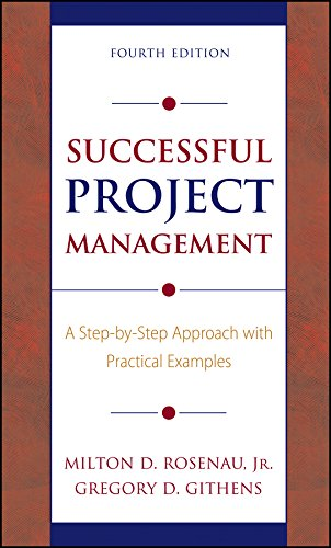 Successful Project Management: A Step-by-Step Approach...