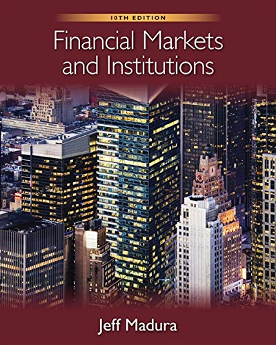 Financial Markets and Institutions (with Stock Trak ()