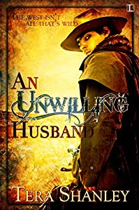 An Unwilling Husband by Tera Shanley ebook deal