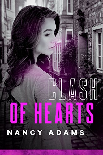 Clash of Hearts (Wild Hearts, Contemporary Romance Book 2)