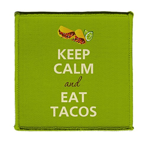 Keep Calm AND EAT TACOS - Iron on 4x4 inch Embroidered Edge Patch Applique (Seasonings God 4)
