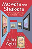 Movers and Shakers, John Ayto, 0198614527