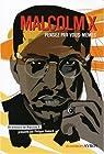 Malcolm X : Pensez par vous-mêmes par X