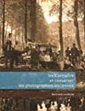 img - for Reconna tre et conserver les photographies anciennes book / textbook / text book