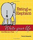 Eating an Elephant, Patricia Charpentier, 0983238235