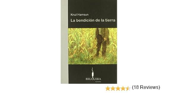 La bendición de la tierra (BRUGUERA): Amazon.es: Knut Hamsun: Libros