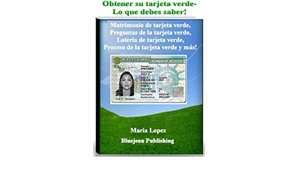 Amazon.com: Obtener Su Tarjeta Verde – lo que usted debe ...