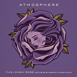 This Lonely Rose (feat. Blueprint & Aesop Rock) [Explicit]