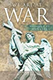 img - for We Are At War: Book 2 Court Trial of Satan's Agents book / textbook / text book