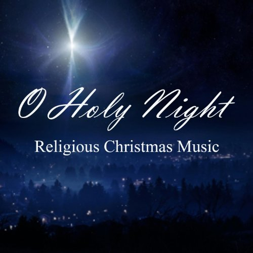 Christmas Blessings - Religious Christmas Music - O Holy Night by Religious Christmas Music on ...