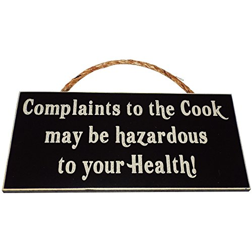 Complaints to the Cook may be hazardous to your Health! Wood Sign for Home Décor and Kitchen Wall Décor -- PERFECT FUNNY CHEF HOUSEWARMING GIFT!!!