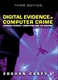img - for Digital Evidence and Computer Crime: Forensic Science, Computers and the Internet, 3rd Edition book / textbook / text book