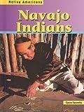 Navajo Indians, Caryn Yacowitz, 1403408645