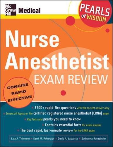 Nurse Anesthetist Exam Review: Pearls of Wisdom by Lisa J Thiemann