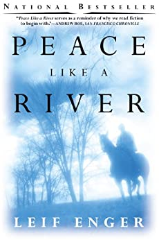 Peace Like a River by [Enger, Leif]
