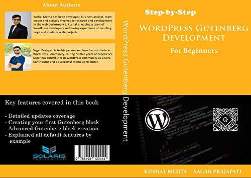 Step by Step WordPress Gutenberg Development: For Beginners