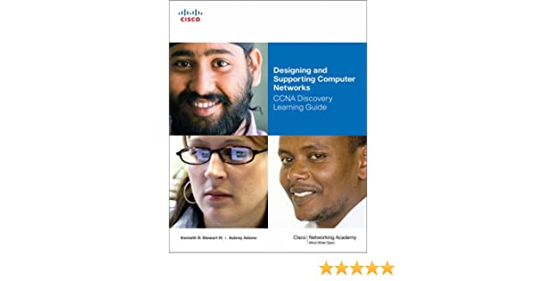 designing and supporting computer networks ccna discovery learning rh amazon com designing and supporting computer networks ccna discovery learning guide designing and supporting computer networks ccna discovery learning guide