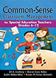 img - for Common-Sense Classroom Management: For Special Education Teachers, Grades 6-12 book / textbook / text book