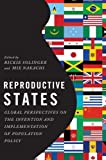 img - for Reproductive States: Global Perspectives on the Invention and Implementation of Population Policy book / textbook / text book