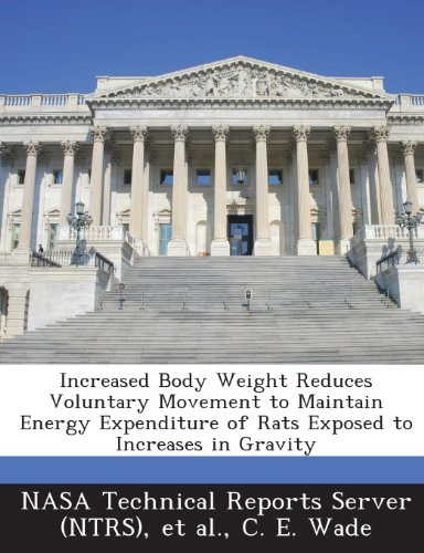 (Increased Body Weight Reduces Voluntary Movement to Maintain Energy Expenditure of Rats Exposed to Increases in Gravity)