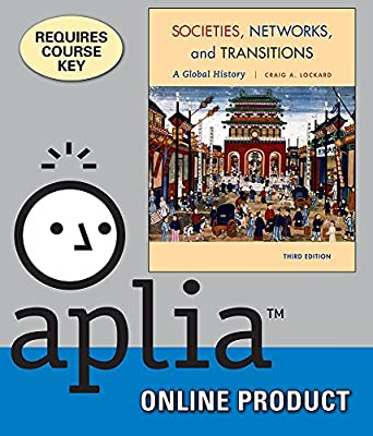 Aplia for Lockard's Societies, Networks, and Transitions: A Global History, 3rd Edition
