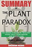 #9: SUMMARY Of The Plant Paradox: The Hidden Dangers in