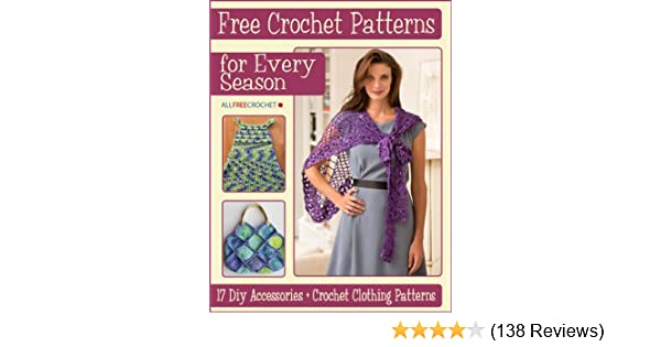 Crochet Patterns For Every Season 60 DIY Accessories Crochet Delectable Crochet Clothing Patterns