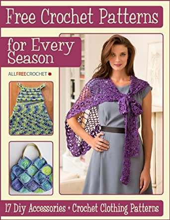 Crochet Patterns For Every Season 17 Diy Accessories Crochet