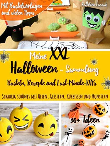 Meine Xxl Halloween Sammlung Basteln Rezepte Und Last