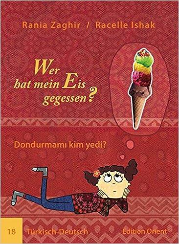 Wer Hat Mein Eis Gegessen Türkisch Deutsch Amazonde