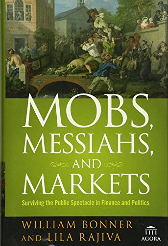 Mobs, Messiahs, and Markets: Surviving the Public Spectacle in Finance and - Spectacles Trending
