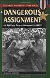 A Dangerous Assignment, William B. Hanford, 0811734854